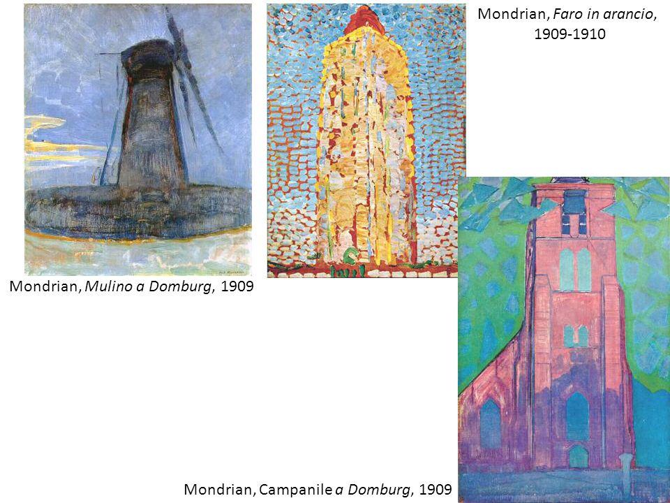 Mondrian, Mulino a Domburg, 1909 Mondrian, Faro in arancio, 1909-1910 Mondrian, Campanile a Domburg, 1909