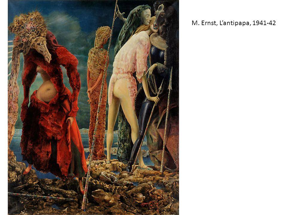 M. Ernst, L'antipapa, 1941-42