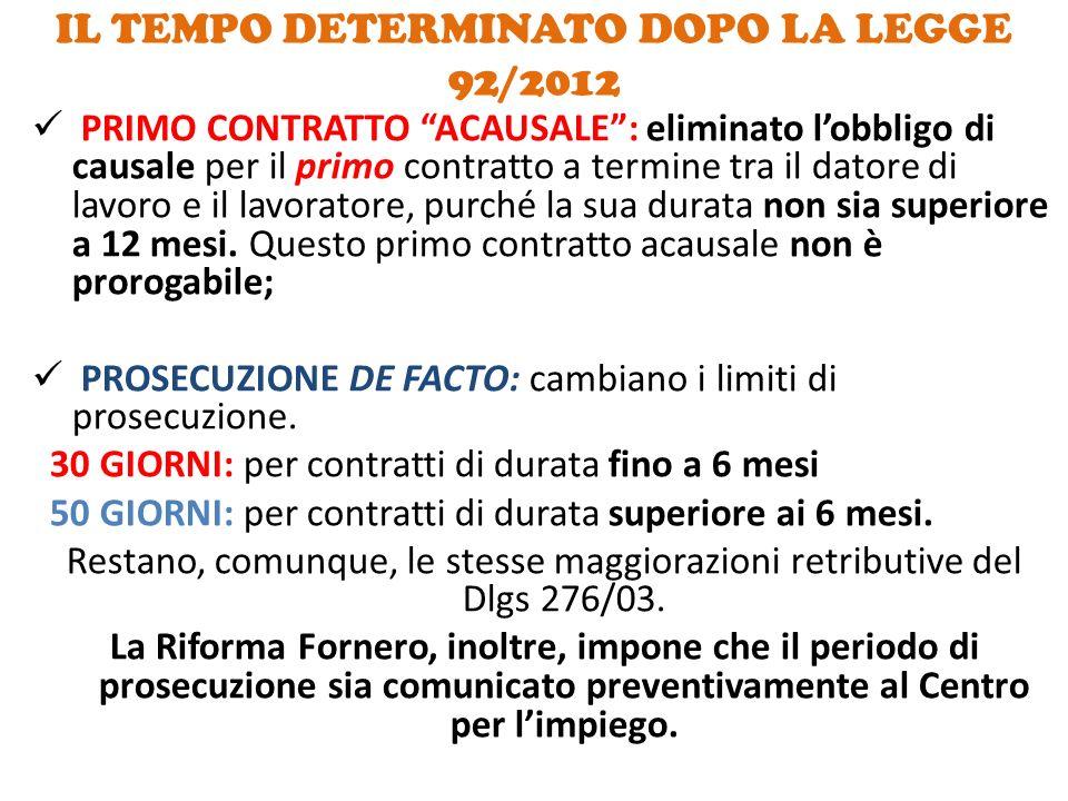 """IL TEMPO DETERMINATO DOPO LA LEGGE 92/2012 PRIMO CONTRATTO """"ACAUSALE"""": eliminato l'obbligo di causale per il primo contratto a termine tra il datore d"""