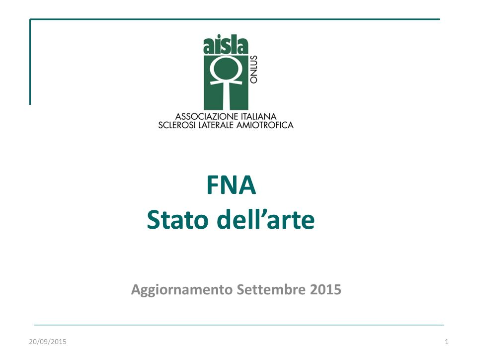 FNA Stato dell'arte Aggiornamento Settembre 2015 20/09/20151