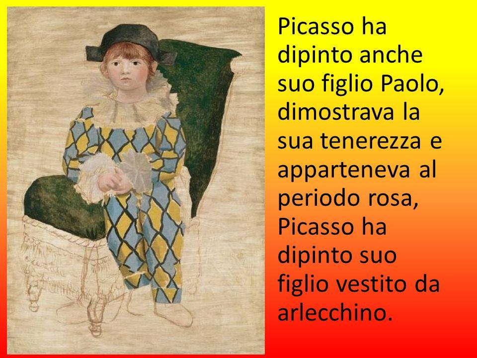Picasso ha dipinto anche suo figlio Paolo, dimostrava la sua tenerezza e apparteneva al periodo rosa, Picasso ha dipinto suo figlio vestito da arlecch