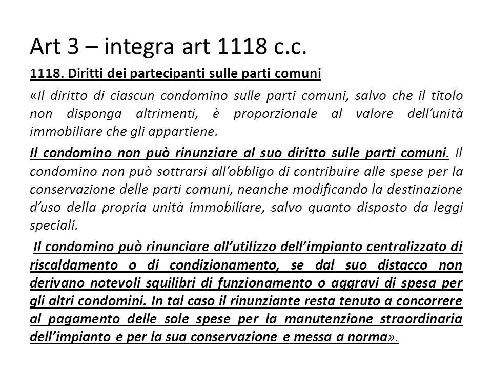 Art 3 – integra art 1118 c.c.1118.