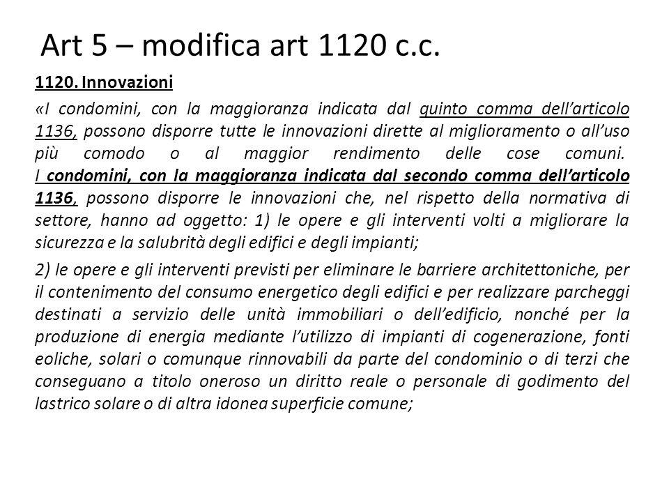 Art 5 – modifica art 1120 c.c.1120.