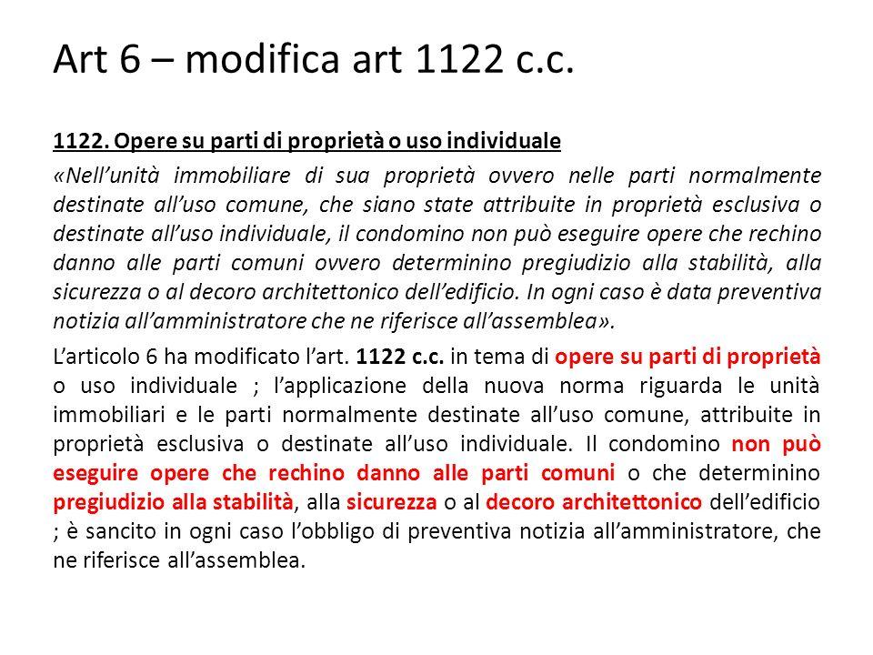 Art 6 – modifica art 1122 c.c.1122.