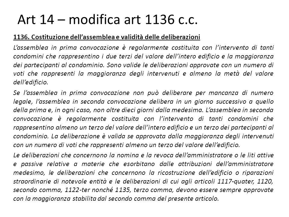 Art 14 – modifica art 1136 c.c.1136.