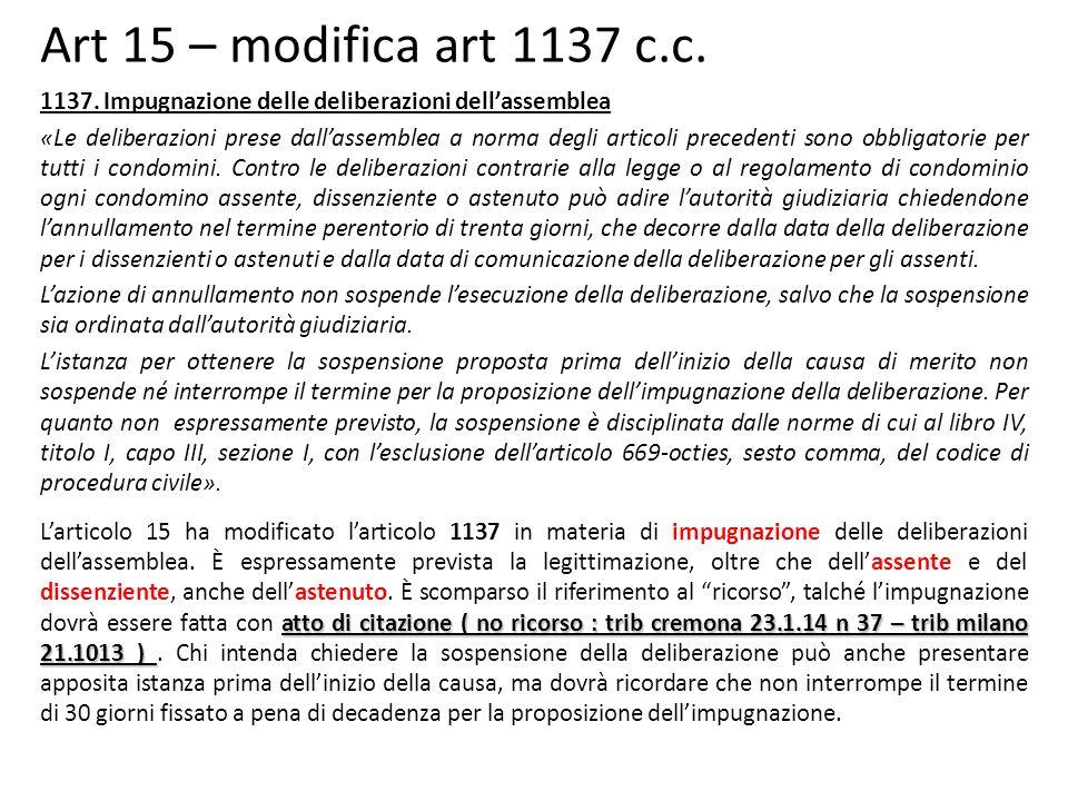 Art 15 – modifica art 1137 c.c.1137.