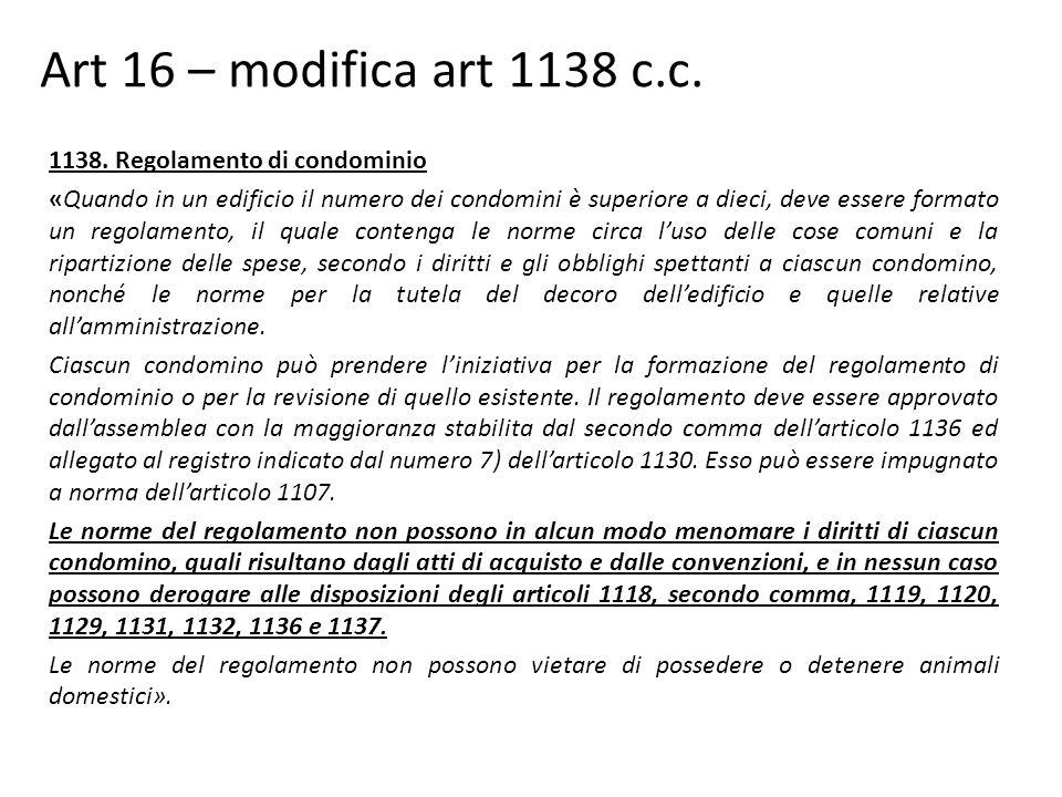 Art 16 – modifica art 1138 c.c.1138.