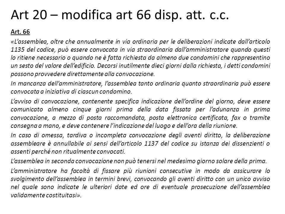 Art 20 – modifica art 66 disp.att. c.c. Art.