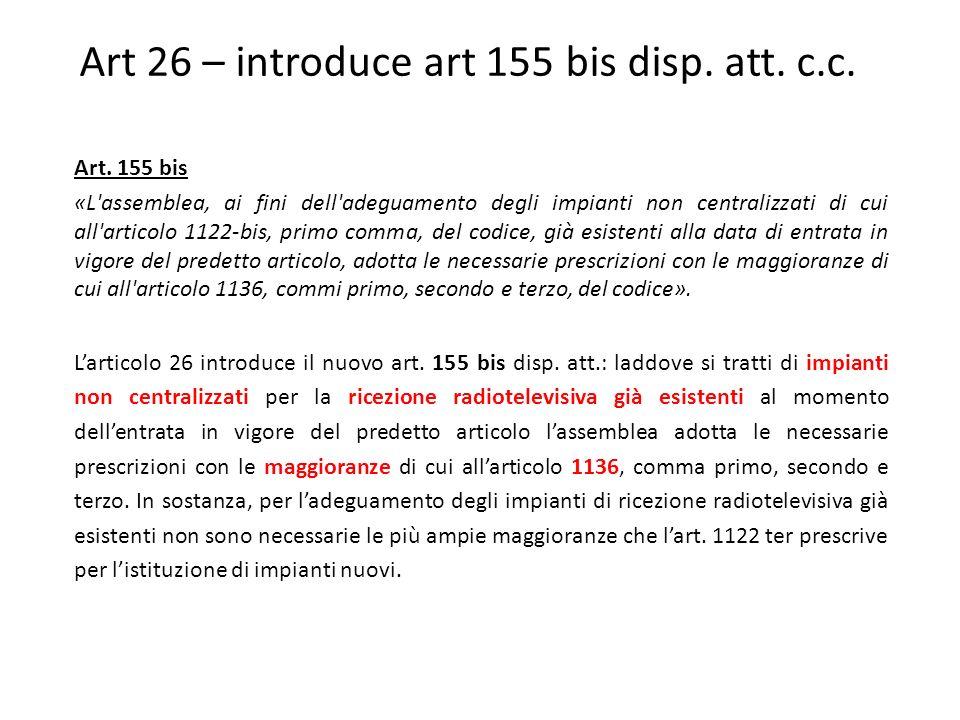 Art 26 – introduce art 155 bis disp.att. c.c. Art.