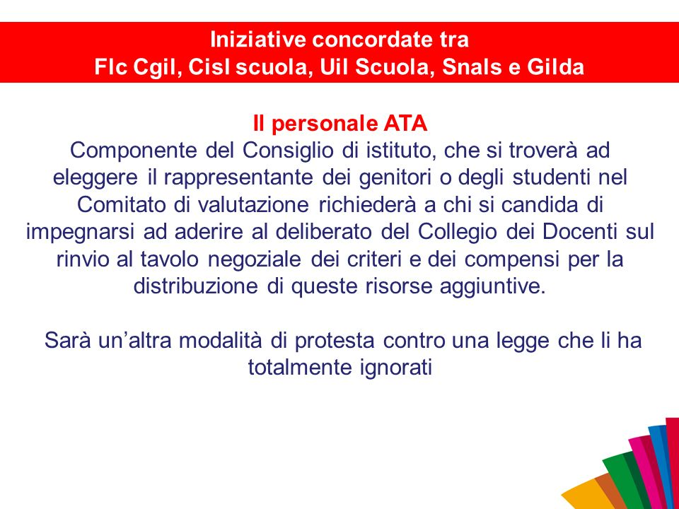 Il personale ATA Componente del Consiglio di istituto, che si troverà ad eleggere il rappresentante dei genitori o degli studenti nel Comitato di valu