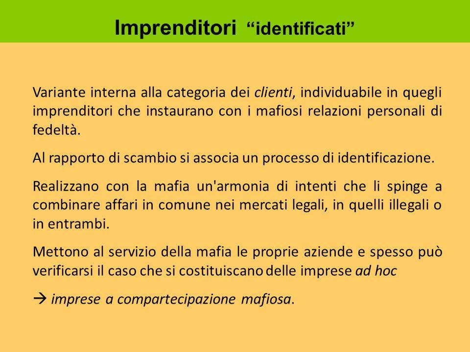 Variante interna alla categoria dei clienti, individuabile in quegli imprenditori che instaurano con i mafiosi relazioni personali di fedeltà. Al rapp