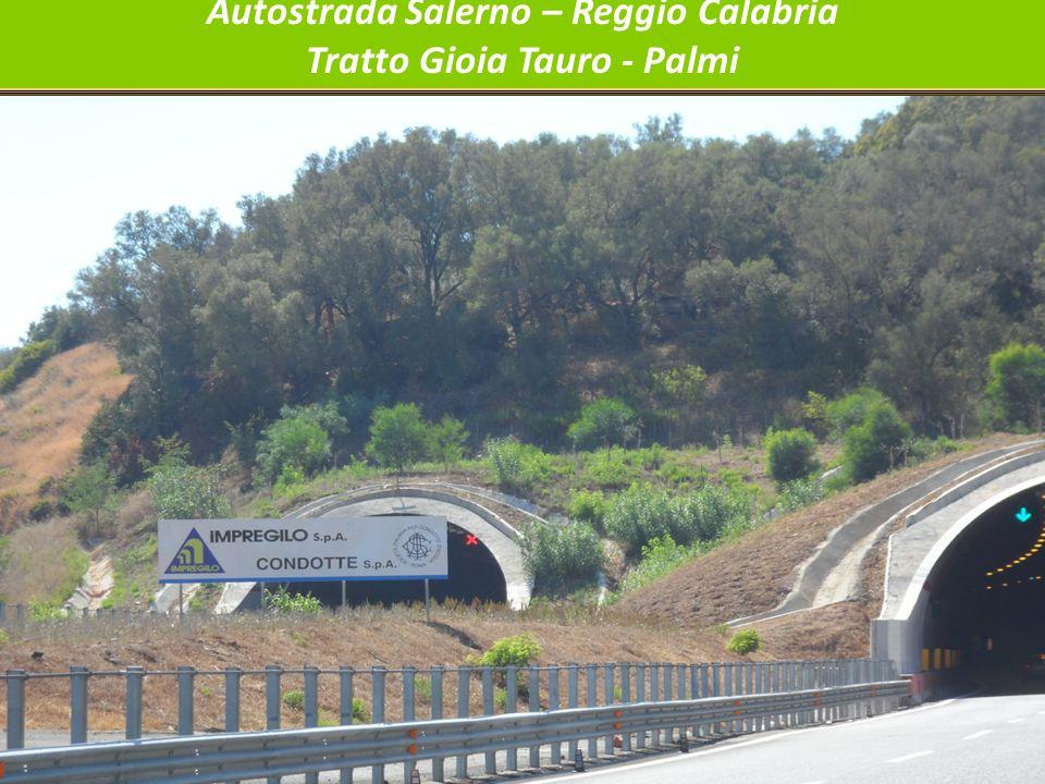 Autostrada Salerno – Reggio Calabria Tratto Gioia Tauro - Palmi