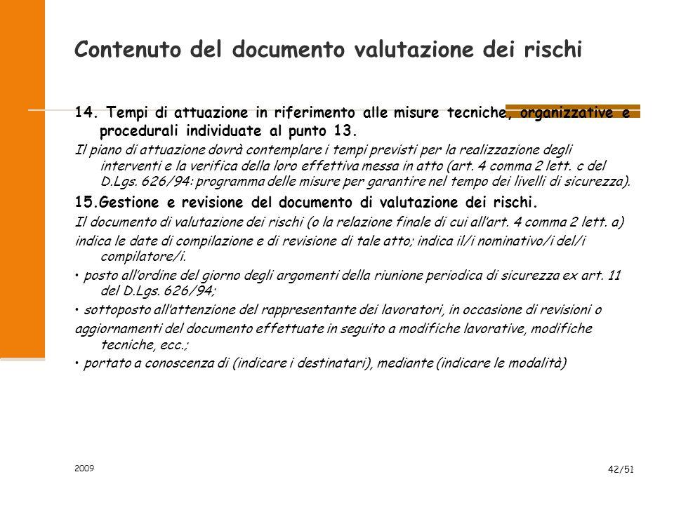 2009 42/51 Contenuto del documento valutazione dei rischi 14.