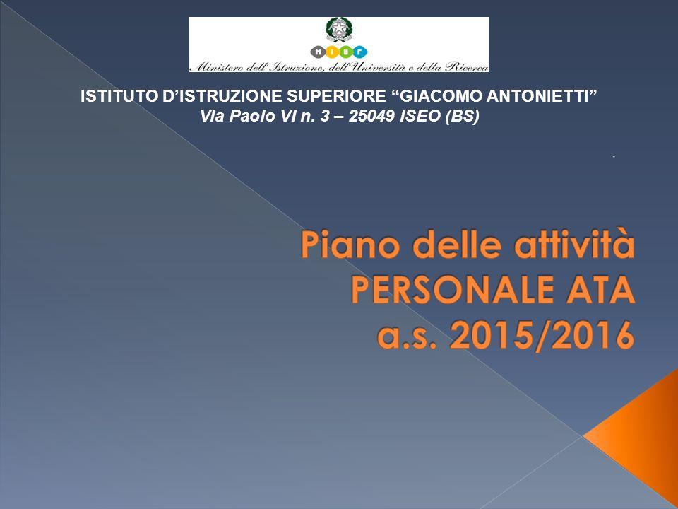 """ISTITUTO D'ISTRUZIONE SUPERIORE """"GIACOMO ANTONIETTI"""" Via Paolo VI n. 3 – 25049 ISEO (BS)"""