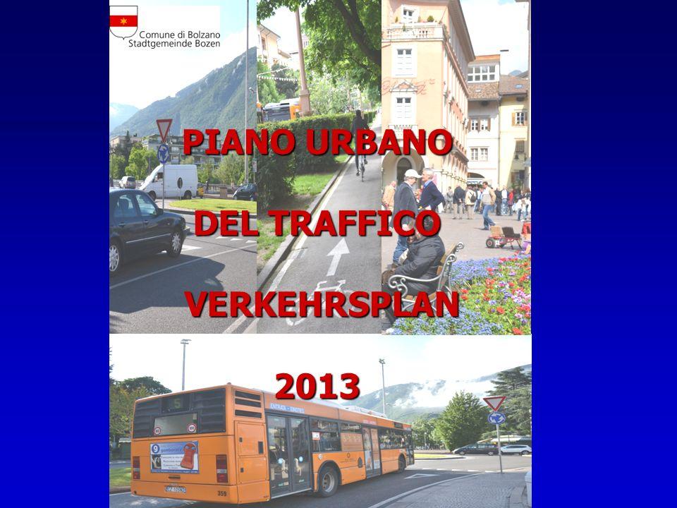 PIANO URBANO DEL TRAFFICO VERKEHRSPLAN 2013