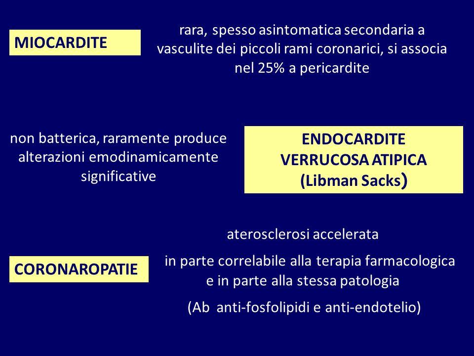 aterosclerosi accelerata in parte correlabile alla terapia farmacologica e in parte alla stessa patologia (Ab anti-fosfolipidi e anti-endotelio) MIOCA