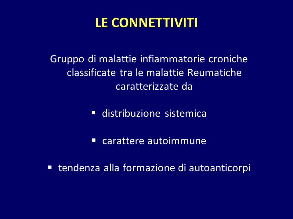 Gruppo di malattie infiammatorie croniche classificate tra le malattie Reumatiche caratterizzate da  distribuzione sistemica  carattere autoimmune 