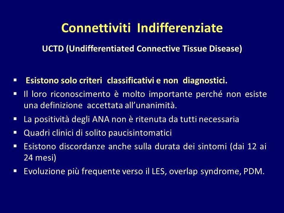  Esistono solo criteri classificativi e non diagnostici.  Il loro riconoscimento è molto importante perché non esiste una definizione accettata all'