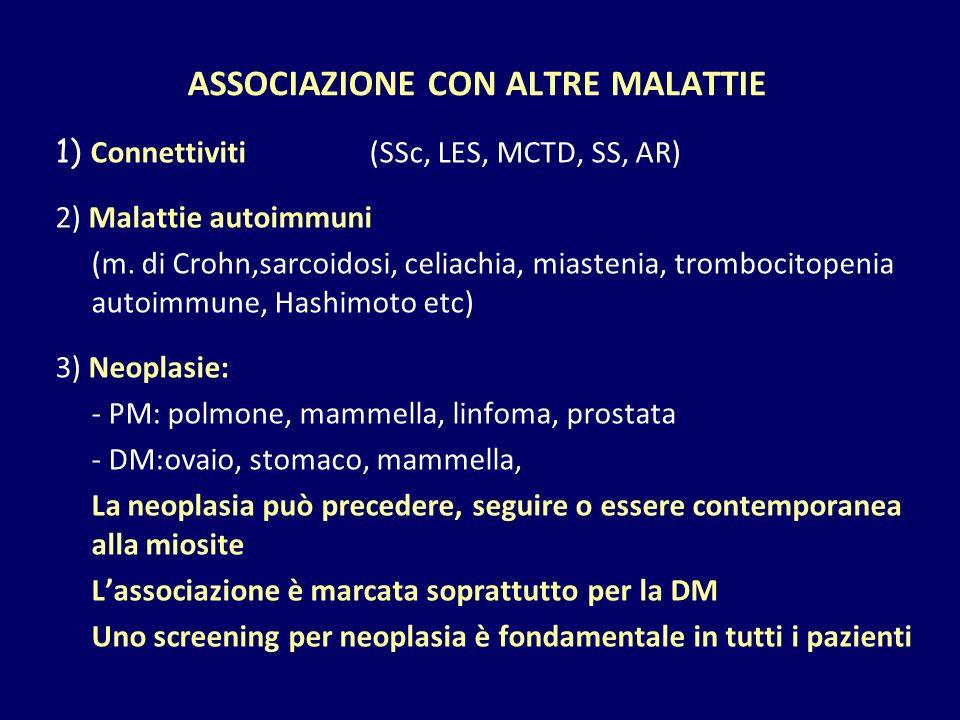 ASSOCIAZIONE CON ALTRE MALATTIE 1) Connettiviti (SSc, LES, MCTD, SS, AR) 2) Malattie autoimmuni (m. di Crohn,sarcoidosi, celiachia, miastenia, tromboc