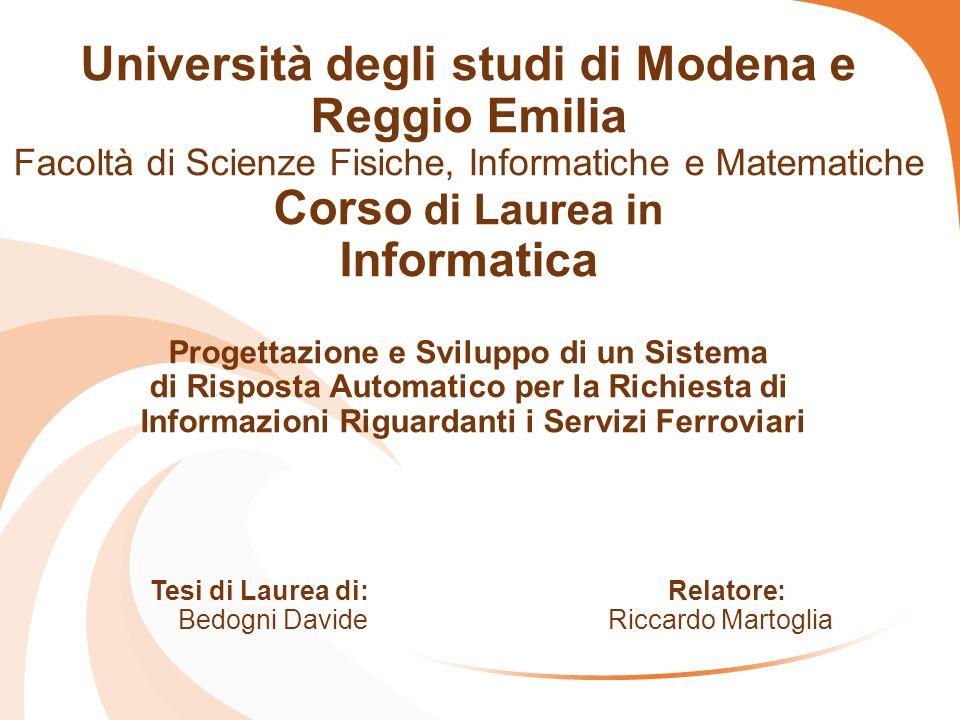 Università degli studi di Modena e Reggio Emilia Facoltà di Scienze Fisiche, Informatiche e Matematiche Corso di Laurea in Informatica Progettazione e