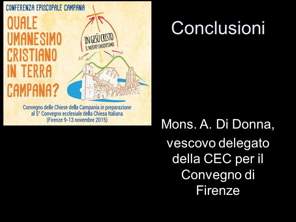 Conclusioni Mons. A. Di Donna, vescovo delegato della CEC per il Convegno di Firenze