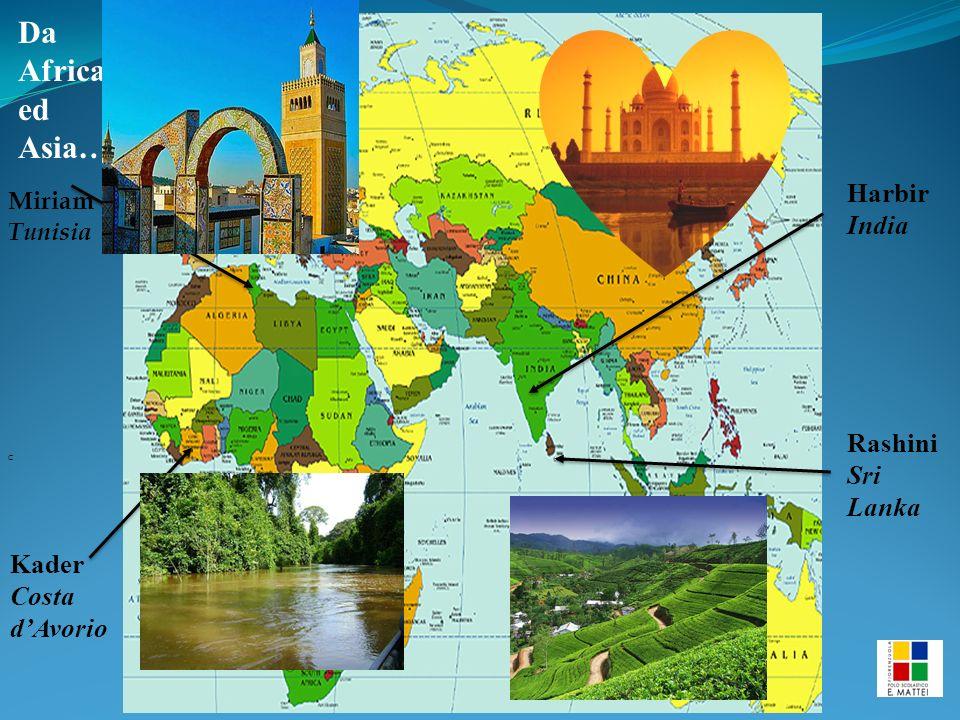 Miriam Tunisia C Kader Costa d'Avorio Harbir India Rashini Sri Lanka Da Africa ed Asia…