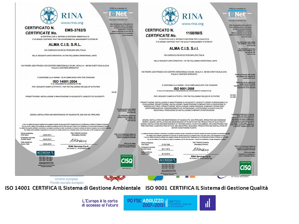 ATTIVITA' SVOLTE PRESSO LA DITTA ALMA C.I.S. PRESENTAZIONE DELL'AZIENDA: azienda specializzata nell'edilizia civile ed industriale, nella realizzazion