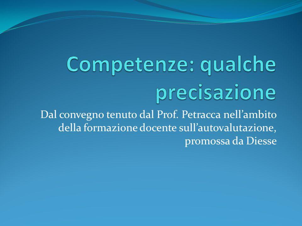 Dal convegno tenuto dal Prof. Petracca nell'ambito della formazione docente sull'autovalutazione, promossa da Diesse