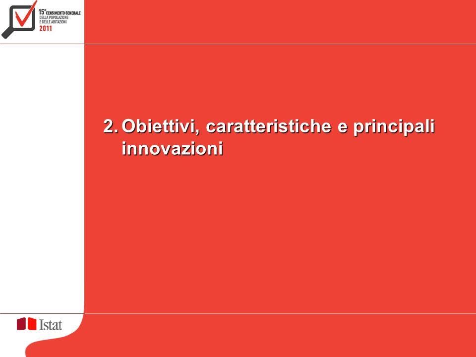 2.Obiettivi, caratteristiche e principali innovazioni