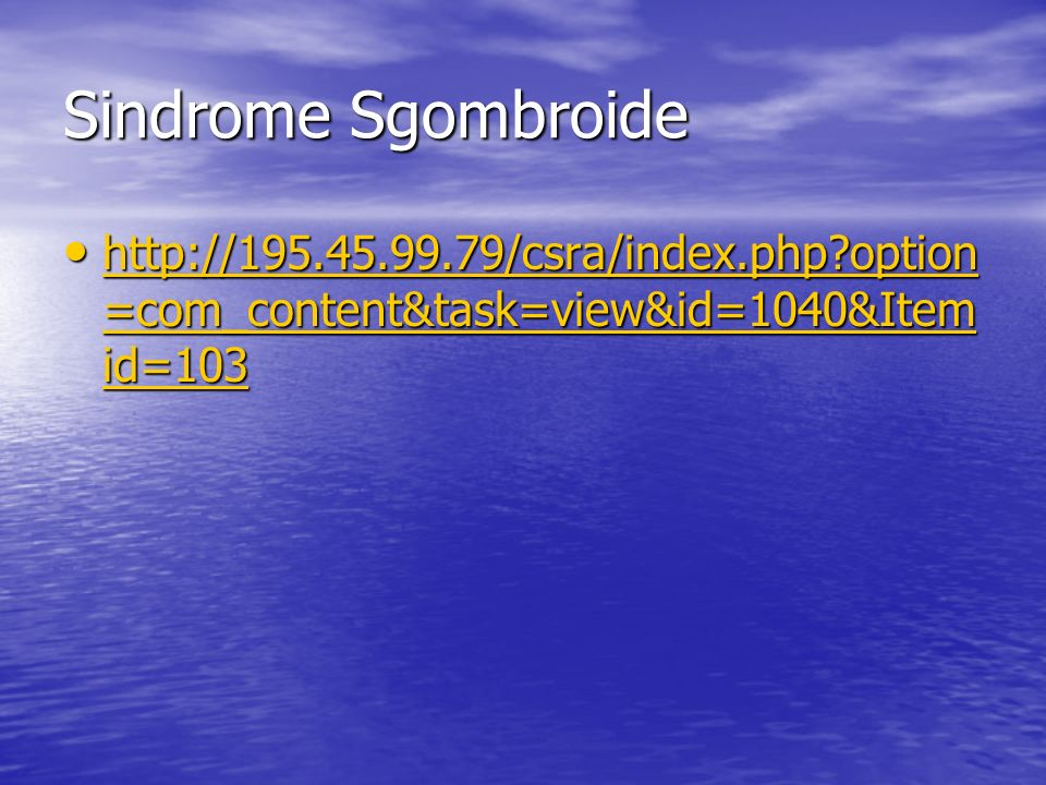 Sindrome Sgombroide http://195.45.99.79/csra/index.php?option =com_content&task=view&id=1040&Item id=103 http://195.45.99.79/csra/index.php?option =com_content&task=view&id=1040&Item id=103 http://195.45.99.79/csra/index.php?option =com_content&task=view&id=1040&Item id=103 http://195.45.99.79/csra/index.php?option =com_content&task=view&id=1040&Item id=103