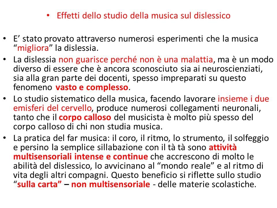 """Effetti dello studio della musica sul dislessico E' stato provato attraverso numerosi esperimenti che la musica """"migliora"""" la dislessia. La dislessia"""