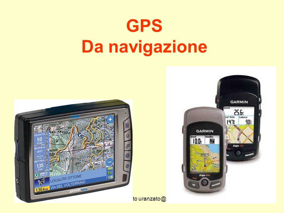 Udino Ranzato uranzato@libero.it GPS In pratica basta 1 ricevitore e il gioco è fatto.