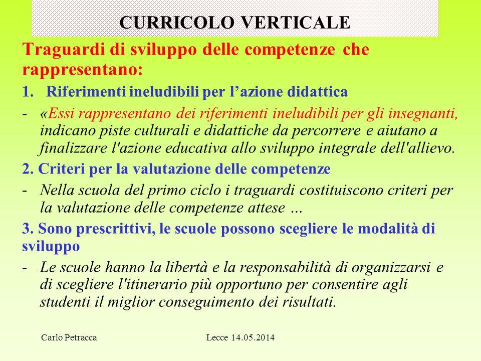 LO SVILUPPO DELLE COMPETENZE ESSENZIALIZZARE >. H. GARDNER Lecce 14.05.2014Carlo Petracca