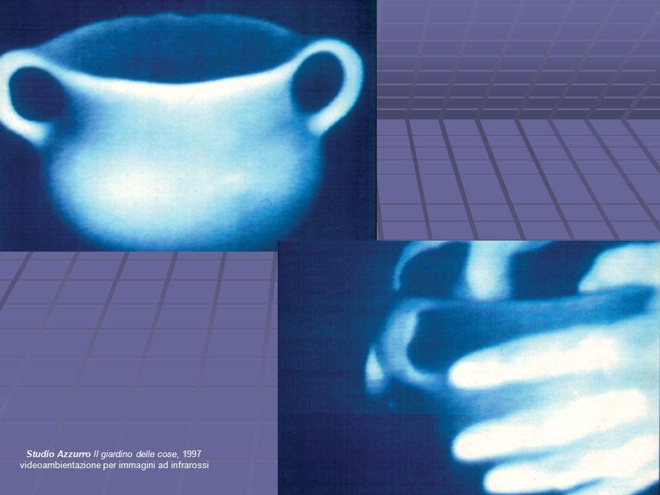 Studio Azzurro Il giardino delle cose, 1997 videoambientazione per immagini ad infrarossi