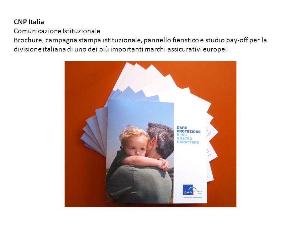 CNP Italia Comunicazione Istituzionale Brochure, campagna stampa istituzionale, pannello fieristico e studio pay-off per la divisione italiana di uno