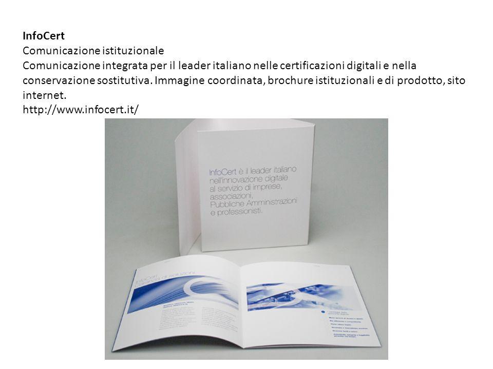 InfoCert Comunicazione istituzionale Comunicazione integrata per il leader italiano nelle certificazioni digitali e nella conservazione sostitutiva. I