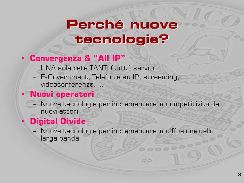 8 Perché nuove tecnologie.