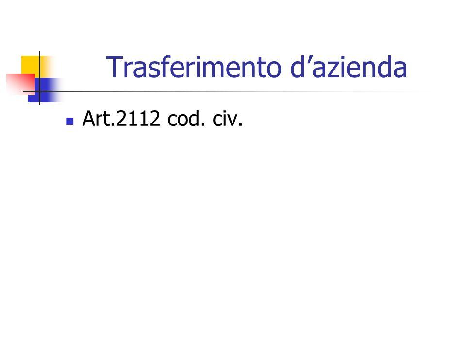 Trasferimento d'azienda Art.2112 cod. civ.