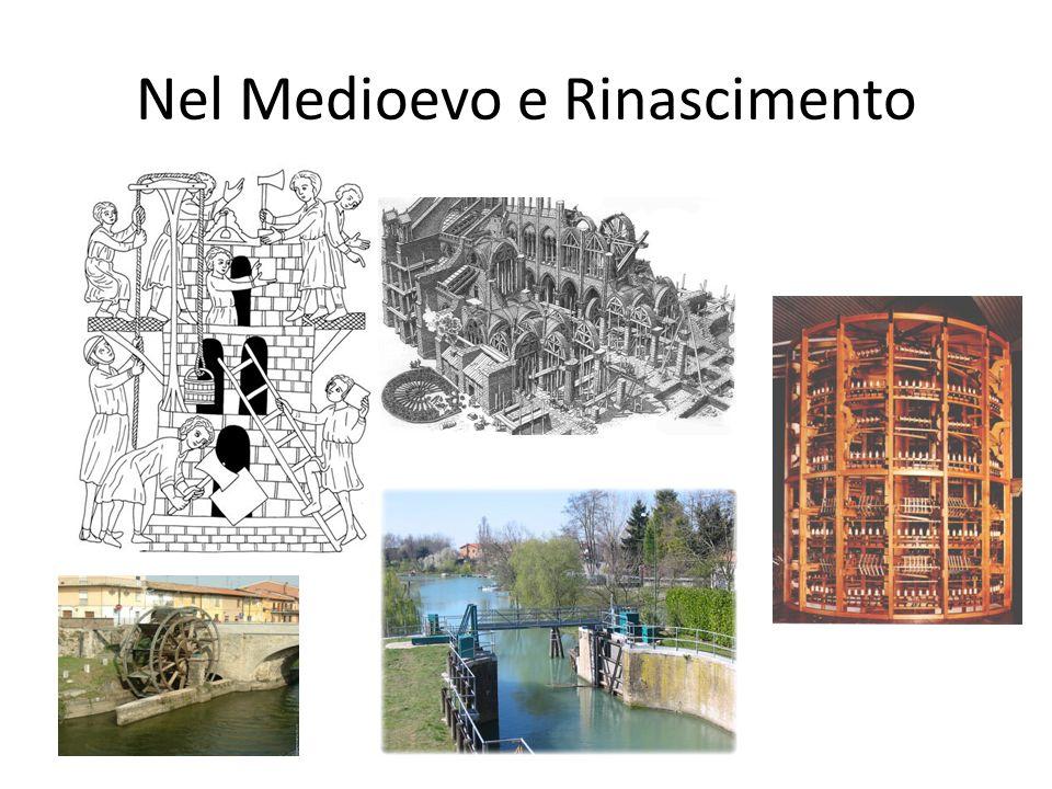 Nel Medioevo e Rinascimento