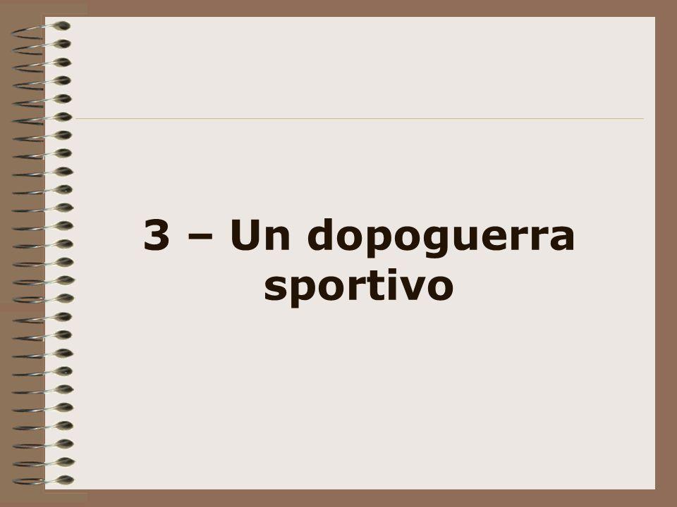 3 – Un dopoguerra sportivo