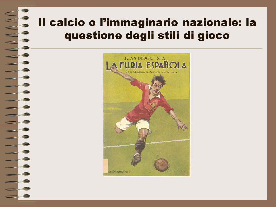 Il calcio o l'immaginario nazionale: la questione degli stili di gioco