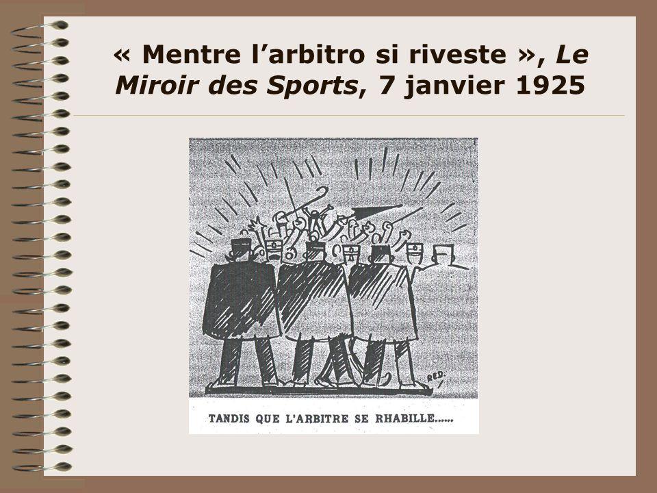 « Mentre l'arbitro si riveste », Le Miroir des Sports, 7 janvier 1925