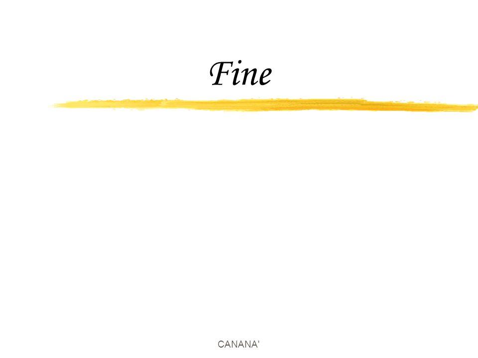 CANANA' Fine