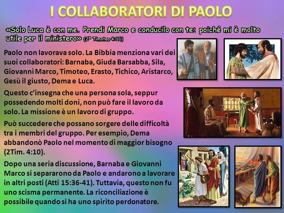 Paolo non lavorava solo.