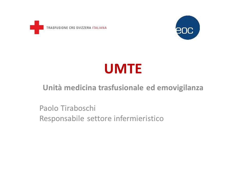 UMTE  Convenzione EOC – ST CRS SI (UMTE)  Mandato, scopi, obiettivi  La gestione delle analisi di immunoematologia  La comanda dei prodotti sanguigni  La segnalazione delle reazioni trasfusionali  Il consenso alla trasfusione 2Unità medicina trasfusionale ed emovigilanza (UMTE)