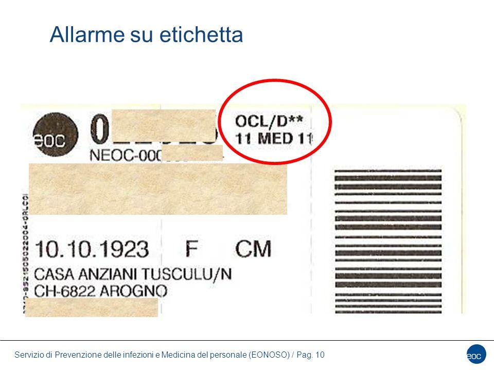 Servizio di Prevenzione delle infezioni e Medicina del personale (EONOSO) / Pag. 10 Allarme su etichetta