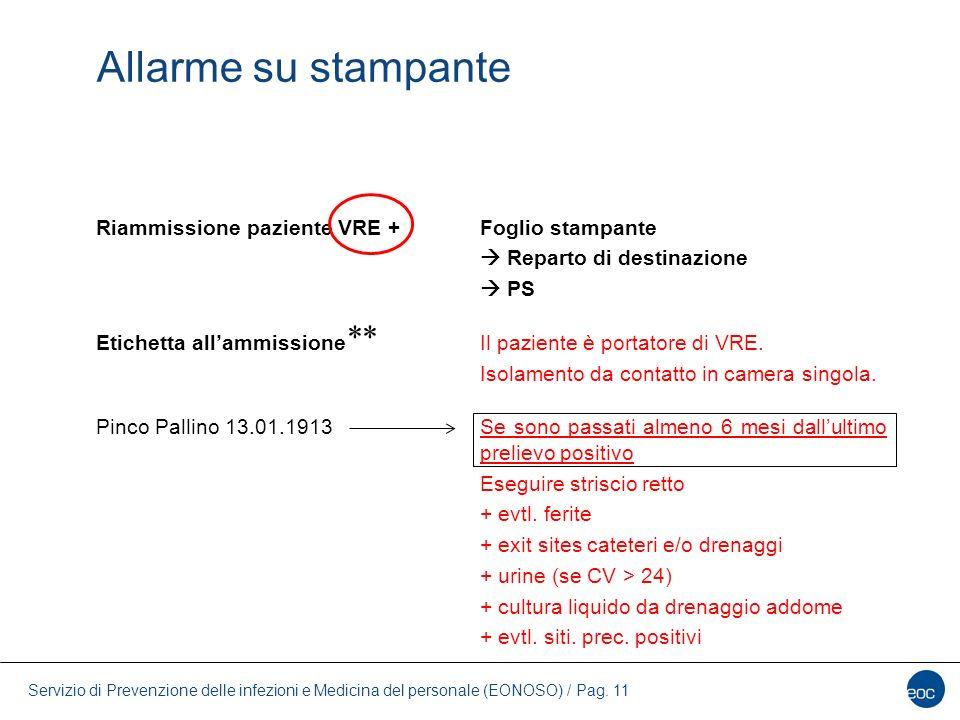 Servizio di Prevenzione delle infezioni e Medicina del personale (EONOSO) / Pag. 11 Riammissione paziente VRE +Foglio stampante  Reparto di destinazi