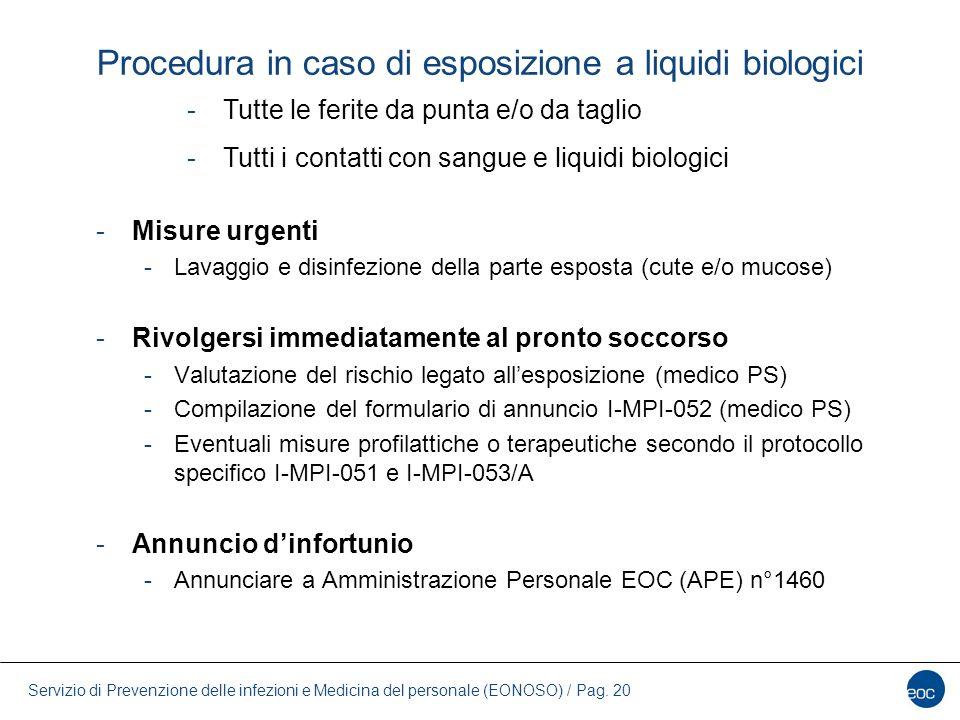 Servizio di Prevenzione delle infezioni e Medicina del personale (EONOSO) / Pag. 20 Procedura in caso di esposizione a liquidi biologici -Misure urgen