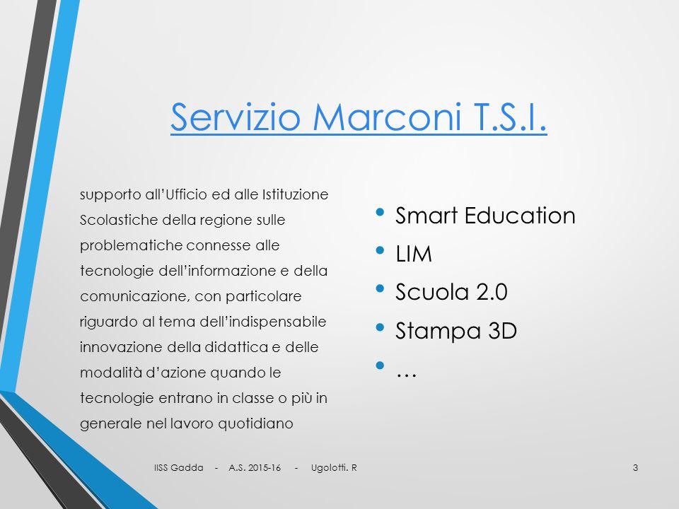Servizio Marconi T.S.I. supporto all'Ufficio ed alle Istituzione Scolastiche della regione sulle problematiche connesse alle tecnologie dell'informazi