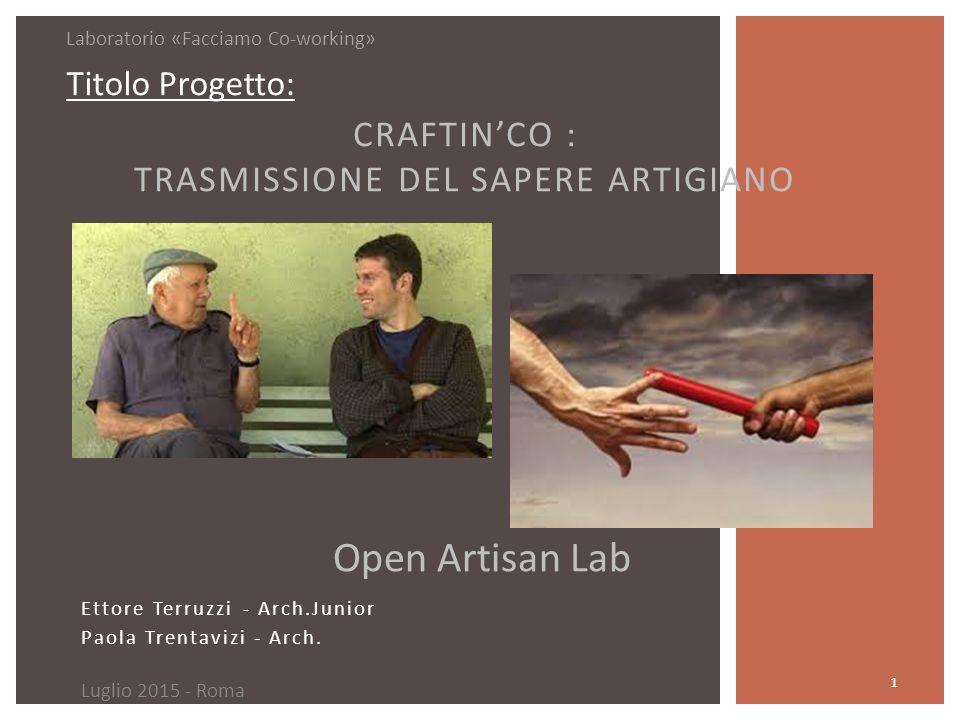 Ettore Terruzzi - Arch.Junior Paola Trentavizi - Arch.